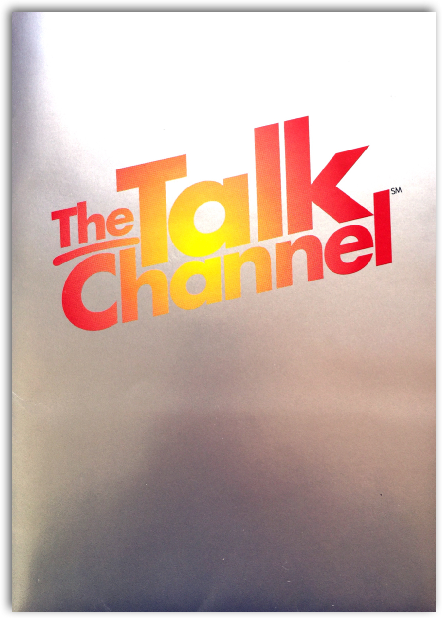 Talk Channel           Media Kit